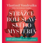 Vlastimil Vondruška - Strážce Boleslavského Mysteria / Hříšní lidé Království českého/MP3