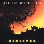 John Wetton - Sinister