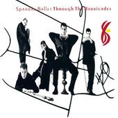 Spandau Ballet - Through The Barricades (1986)