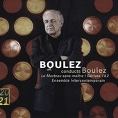 Boulez, Pierre - BOULEZ Le Marteau sans maître / Boulez