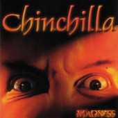 Chinchilla - Madness