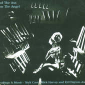 Nick Cave, Mick Harvey & Ed Clayton-Jones - And The Ass Saw The Angel