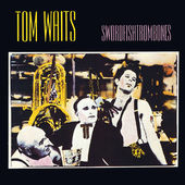 Tom Waits - Swordfishtrombones (Edice 1989)