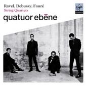 Quatuor bne - Debussy, Faur & Ravel: String Quartets