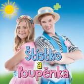 Štístko a Poupěnka - Štístko a Poupěnka: Písničky pro celou rodinu (2017) DETSKE