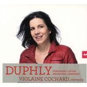 Jacques Duphly / Violaine Cochard - Duphly, Forqueray, Royer, Balbastre, Dandrieu (2018)