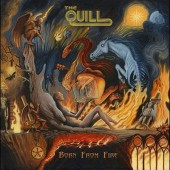 Quill - Born From Fire (Digipack, 2017)