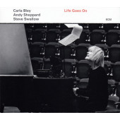 Carla Bley / Andy Sheppard / Steve Swallow - Life Goes On (2020)