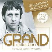 Vladimir Vysockij - Grand Collection 2 (29 Písní)