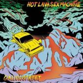 Gallowstreet - Hot Lava Sex Machine (2018) - Vinyl