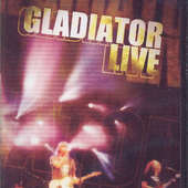 Gladiator - Live/DVD