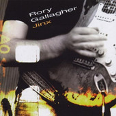 Rory Gallagher - Jinx (Remastered 2000)