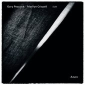 Gary Peacock & Marilyn Crispell - Azure (2013)