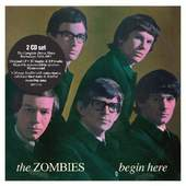 Zombies - Begin Here - The Complete Decca Mono Recordings 1964-1967