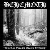 Behemoth - And The Forests Dream Eternally (Edice 2013) - Vinyl