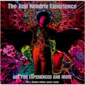 Jimi Hendrix Experience - Are You Experienced & More