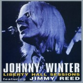 Johnny Winter Featuring Jimmy Reed - Liberty Hall Sessions (1996)