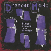 Depeche Mode - Songs Of Faith And Devotion (Remastered 2013)