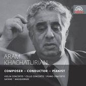 Aram Khachaturian - Violin, Cello and Piano Concertos/Gayane/Masquerade KLASIKA