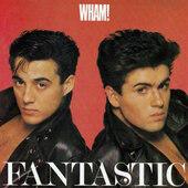 Wham! - Fantastic (Edice 1998)