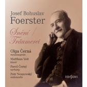 Josef Bohuslav Foerster - Snění Träumerei – Písně (Edice 2015)
