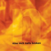 Nine Inch Nails - Broken (EP, 1992)