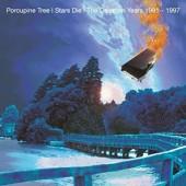 Porcupine Tree - Stars Die: The Delerium Years 1991–1997 /2CD (2017)