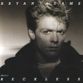 Bryan Adams - Reckless (1984)