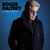 Roger Daltrey - As Long As I Have You (2018) - Vinyl
