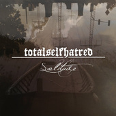 Totalselfhatred - Solitude (2018)