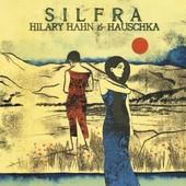 Hilary Hahn - HILARY HAHN & HAUSCHKA Silfra