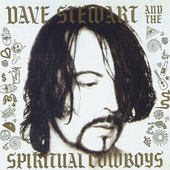Dave Stewart And The Spiritual Cowboys - Dave Stewart And The Spiritual Cowboys (Edice 2016)