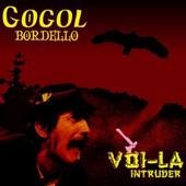 Gogol Bordello - Voi-La Intruder (Edice 2018)