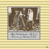 Rick Wakeman - Six Wives Of Henry VIII (Japan, SHM-CD 2016)