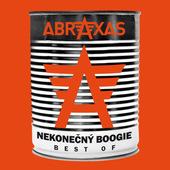 Abraxas - Nekonečný Boogie - Best Of Abraxas