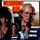 Wishbone Ash - Front Page News (Edice 2000)