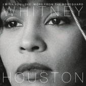 Whitney Houston - I Wish You Love: More From The Bodyguard (2018) - Vinyl