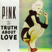 Pink - Truth About Love (2012) - 180 gr. Vinyl