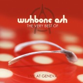 Wishbone Ash - Very Best Of: Live At Geneva (Edice 2013) - Vinyl