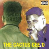 3rd Bass - Cactus Cee-D (Remaster 2018)