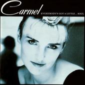 Carmel - Everybody's Got A Little...Soul (1987)