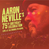 Aaron Neville - Aaron Neville's 75th Birthday Celebration - Live At The Brooklyn Bowl (CD+Blu-ray, 2019)