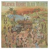 Weather Report - Black Market - 180 gr. Vinyl