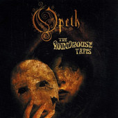 Opeth - Roundhouse Tapes (2007)