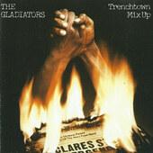 Gladiators - Trenchtown Mix Up (Edice 2000)