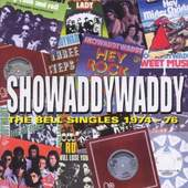 Showaddywaddy - The Bell Singles 1974-76
