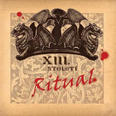 XIII. Století - Ritual (Best Of)
