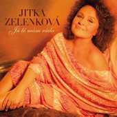 Jitka Zelenková - Já tě mám ráda