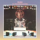 Rush - All The World's A Stage (Remastered 1997)