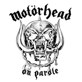 Motörhead - On Parole (Remastered 1997)